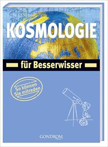Kosmologie für Besserwisser